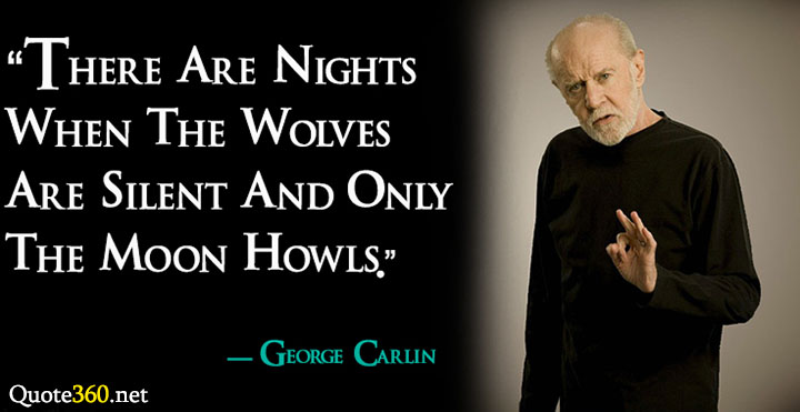 george carlin motivation quotes