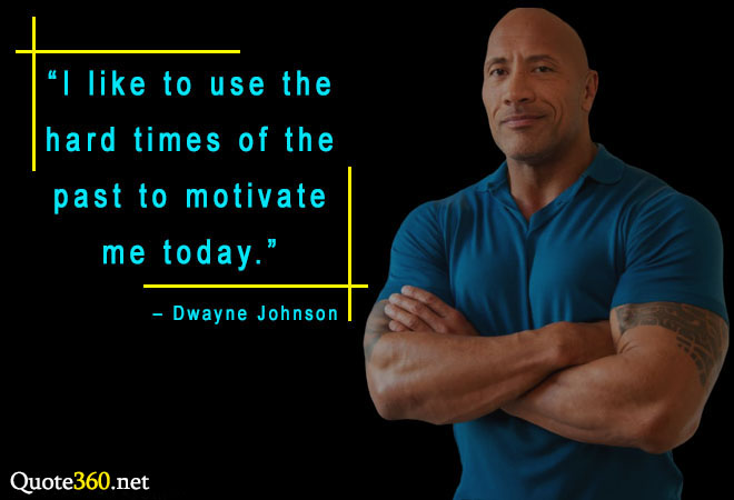 Dwayne Johnson's best quotes on success and life